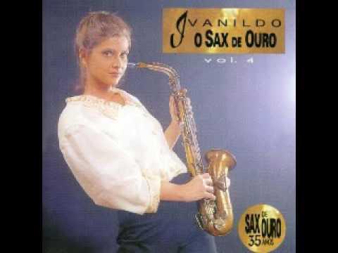 Xxx Mp4 Ivanildo O Sax De Ouro 35 Anos De Sucessos 3gp Sex