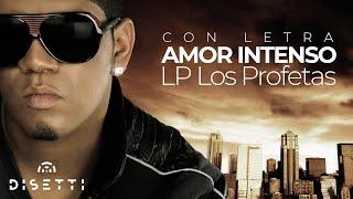 LP Los Profetas - Amor Intenso (Audio y letra oficiales)