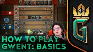 GWENT: The Witcher Card Game | How to Play GWENT: Basics