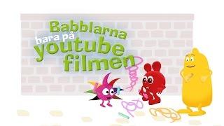 Babblarna - Bara På Youtube Filmen