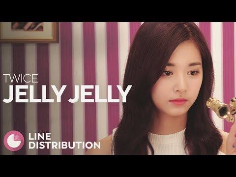 TWICE - Jelly Jelly (Line Distribution)