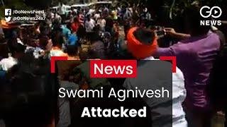 Swami Agnivesh Attacked