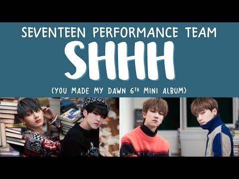 Xxx Mp4 LYRICS 가사 SEVENTEEN 세븐틴 SHHH You Made My Dawn 6th Mini Album 3gp Sex
