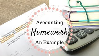 Accounting Homework | Sample Accounting Homework Question |