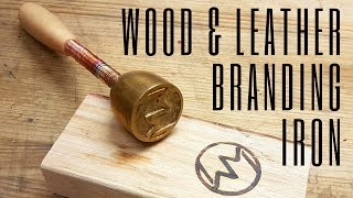Making a Wood & Leather Branding Iron