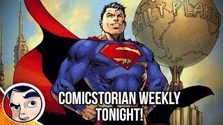 Old Woman Harley Quinn! Batman Gone! Superman 1000! #NCBD - Comicstorian Weekly Mini!