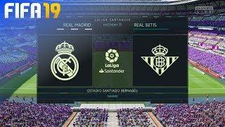 FIFA 19 - Real Madrid vs. Real Betis @ Estadio Santiago Bernabéu