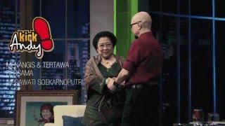 Menangis & Tertawa Bersama Megawati - Kick Andy 22 April 2016