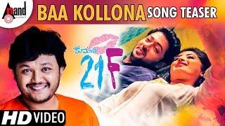Kumari 21F   Baa Kollona   New Kannada Song Teaser   Ganesh   Pranam Devaraj   Nidhi