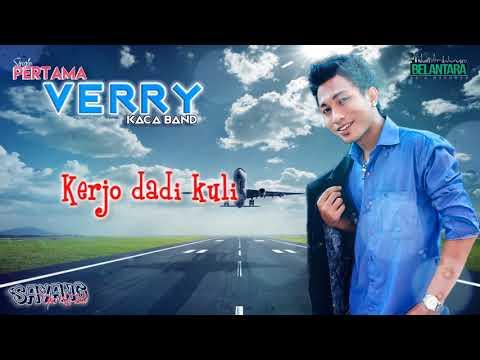 Verry Kaca Band - Sayang Opo Kue Lali