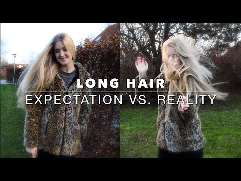 LONG HAIR | Expectation vs. Reality