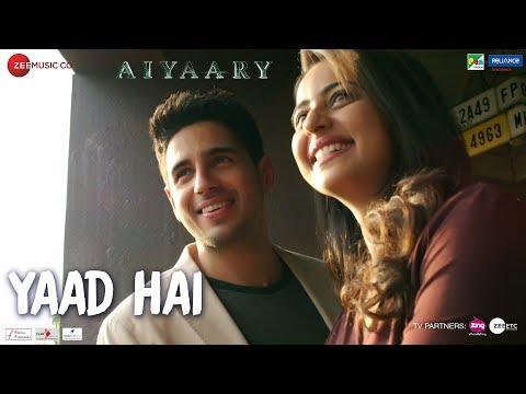 Xxx Mp4 Yaad Hai Aiyaary Sidharth Malhotra Rakul Preet Palak Muchhal Ankit Tiwari Manoj Muntashir 3gp Sex