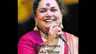 I Will Survive - Usha Uthup