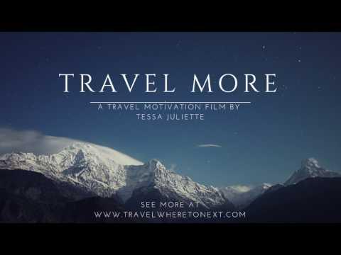 Travel Inspiration 2017 Travel More