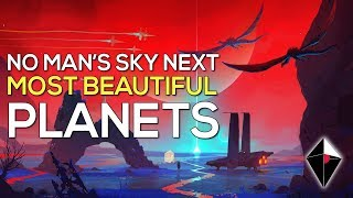 TOP 10 Most BEAUTIFUL Planets in No Man's Sky NEXT