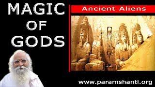 Ancient Aliens - Season 5 - Magic Of the Gods (Hindi) explain by bapuji
