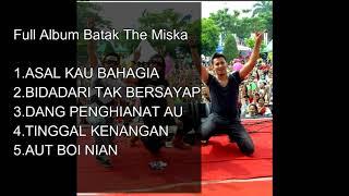 Full ALBUM THE MISKA BATAK -  LAGU BATAKNESE