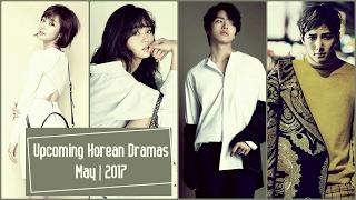 Upcoming Korean Dramas May 2017