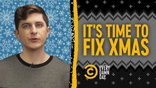 Rant: It's Time to Reboot Christmas