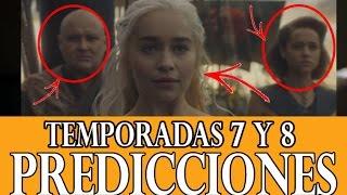 TEMPORADAS 7 Y 8 JUEGO DE TRONOS PREDICCIONES