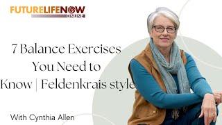7 Balance Exercises You Need to Know   Feldenkrais style