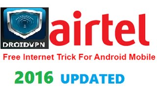 [2016] (Updated) Free internet on airtel using
