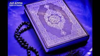 Juz Amma (Juz 30) -  Syeikh Maher Al Muaiqly