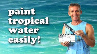How To Paint Tropical Water - Paint Recipes with Mark Waller