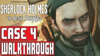 Sherlock Holmes The Devil's Daughter Gameplay Walkthrough Part 4 (1080p) - No Commentary