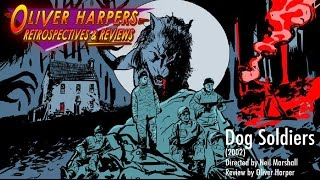RE-UPLOAD - Dog Soldiers (2002) - Retrospective / Review