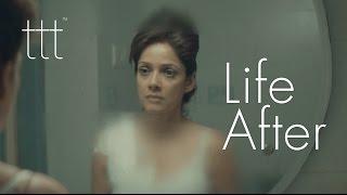 Life After - a short film by TTT