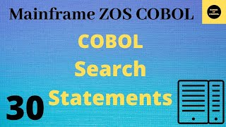Mainframe - cobol practical tutorial on search