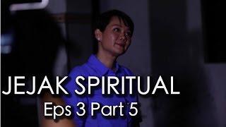 Jejak Spiritual - Paranormal Zone Eps 3 Part 5/5
