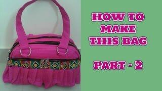 part 2 ( sewing )how to make designer handbag at home in hindi