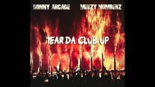 Donny Arcade x Meezy Numberz - Tear Da Club Up