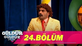Güldür Güldür Show 24. Bölüm