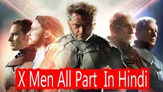 Hollywood Movies X Men All Part In Hindi | Hollywood Action Movie X Men All Part