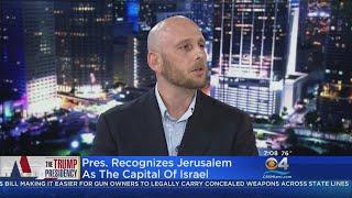 Expert On Middle East Studies At FIU Discusses Trump's Jerusalem Decision