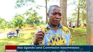 Aba Uganda Land Commission basomesezza ab'e Makulubita
