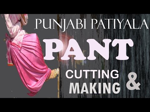Punjabi Patiyala PANT | Cutting and Making |