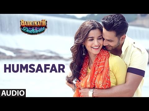 Humsafar (Full Audio Song) | Varun Dhawan , Alia Bhatt | Akhil Sachdeva |