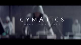 CYMATICS: Science vs Music - Nigel Stanford (Music Only)