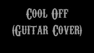 Cool Off - Session Road (Guitar Cover With Lyrics & Chords)