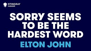 Sorry Seems To Be The Hardest Word in the style of Elton John karaoke video with lyrics