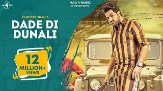 DADE DI DUNALI (Full Video) || PARDEEP SRAN || Latest Punjabi Songs 2016 || AMAR AUDIO