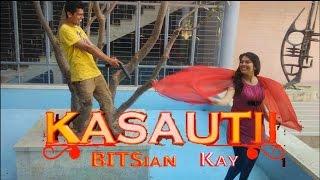 Kasauti BITSian Kay | Indian TV Serial Parody | Funny College Spoof