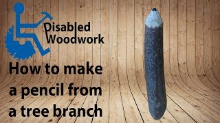 2 minutes project: How to make a pencil from a tree branch