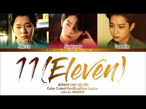 Xxx Mp4 Wanna One 워너원 남바완 11 Eleven Feat Dynamic Duo 다이나믹듀오 Color Coded Lyrics Eng Rom Han 3gp Sex