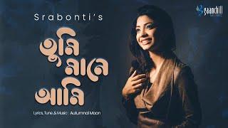 Tumi Mane Ami | Autumnal Moon feat. Srabonti Saha | Bangla New Song | Winter Special 2017