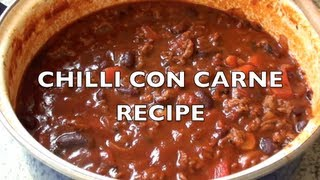 HOW TO MAKE CHILLI CON CARNE - Greg's Kitchen